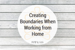 Blog Article Header Creating Boundaries When Working from Home